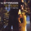 4 Strings - Take Me Away (Distantt Tribute Mix)