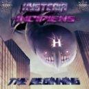Hysteria - Incipiens - The Beginning