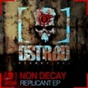 None Decay - Replicant