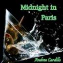 Andrea Cardillo - Midnight In Paris