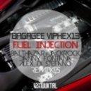 Bagagee Viphex13, Danny Fontana - Fuel Injection (Danny Fontana Remix)
