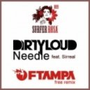 Dirtyloud feat. Sirreal - Needle (Alex Mind Remix)