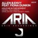 Allen & Envy feat. Fiona Dunkin - Hold Me In This Moment (Paul Denton Remix)