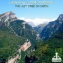 Jason Rivas, Cosmic Phosphate - The Last Tribe On Earth (Extended Mix)