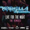 Krewella - Live For The Night (Xilent Radio Mix)