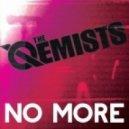 The Qemist - No More VIP