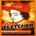 666 vs. J.Fletcher - Supa Dupa Fly (Esteam & Jerias Mash-Up)