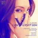 A.Shine - Conversation (Yuji Ono Remix)