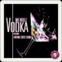 Mr. Noi53 - Vodka (Original Mix)