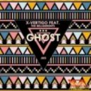 X-Vertigo, The Belligerents - Ghost