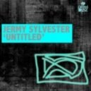 Jeremy Sylvester - Don't Look Back (Vocal Mix)