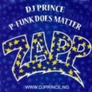 DJ Prince - P-Funk Does Matter