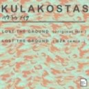 Kulakostas - Lost The Ground (Original Mix)