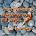 Nano Navarro  - Hawaiian Flow (Original Mix)
