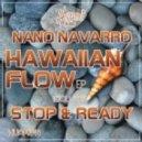 Nano Navarro - Stop, Ready (Original Mix)