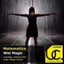 Matematica, zaDy - Wet Magic (zaDy Reworked)
