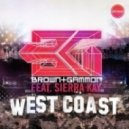 Brown and Gammon - West Coast (feat Sierra Kay)
