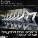 BluEye - 2013 (We Are Still Alive) (Freelancer & Perfect Vision Remix)
