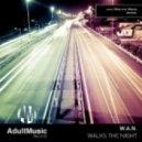 W.A.N. - Walks the Night (Millok Remix)