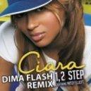 Ciara feat. Missy Elliott - 1, 2 Step (Dima Flash Remix)