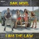 Sak Noel - I Am The Law (Extended Mix)