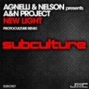 Agnelli & Nelson presents A&N Project - New Light (Protoculture Remix)