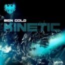 Ben Gold - Kinetic (Original Mix)