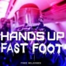 Fast Foot - Hands Up! (Original Mix)