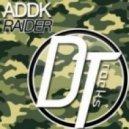 Addk - Raider (Original Mix)