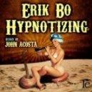 Erik Bo - Hypnotising (Original Mix)