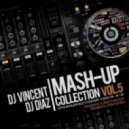 Sean Paul vs. Dj Legran & Dj Alex Rosco - Temperature (Dj Vincent & Dj Diaz Mash-Up) ((Dj Vincent & Dj Diaz Mash-Up))