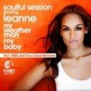 Soulful Session, Leanne - Mr. Weather Man (M&S Sure Shot Instrumental)