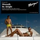Muzzaik - Be Alright (Coqui Selection & Jorge Montia Remix)