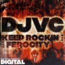 DJVC - Keep Rockin (Original Mix)