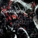 Comaduster - Connecting The Seams