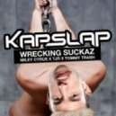 Kap Slap - Wrecking Suckaz