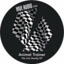 Animal Trainer - Right Time  (Original Mix)