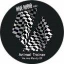 Animal Trainer, Benja (CH), Reto Ardour - We Are Ready  (Benja & Reto Ardour Remix)