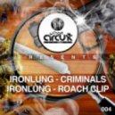 Ironlung - Roach Clip ()