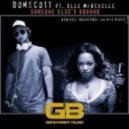 Domscott, Elle Marchelle - Someone Else's Ground