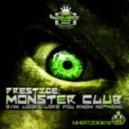 Prestige - Monster Club