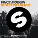Vince Moogin - Dutch Influence (Soundtrack Dutch Influence)