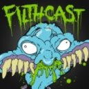Breaker - Filthcast 040 featuring