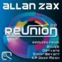 Allan Zax - Reunion (Rishi K. Remix)