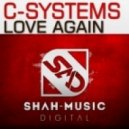 C-Systems - Love Again (R.I.B with Soty & Seven24 Remix)