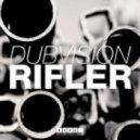 DubVision - Rifler (Original Mix)
