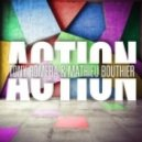 Mathieu Bouthier, Tony Romera - Action (Original Mix)