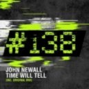 John Newall - Time Will Tell (Original Mix)