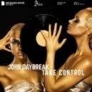 John Daybreak -  Take Control