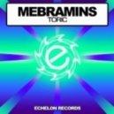 Mebramins - Toric (Intro Mix)
